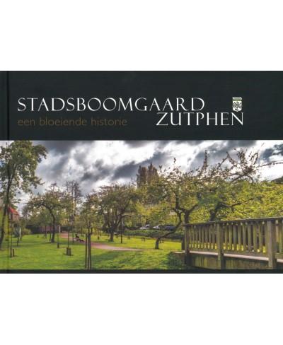 Stadsboomgaard Zutphen, een bloeiende historie