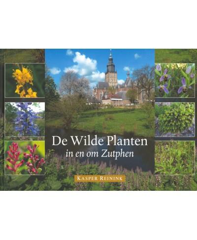 De Wilde Planten in en om Zutphen
