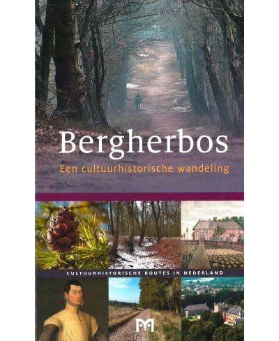 Bergherbos, Een cultuurhistorische wandeling