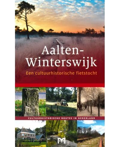 Aalten-Winterswijk, Een cultuurhistorische fietstocht
