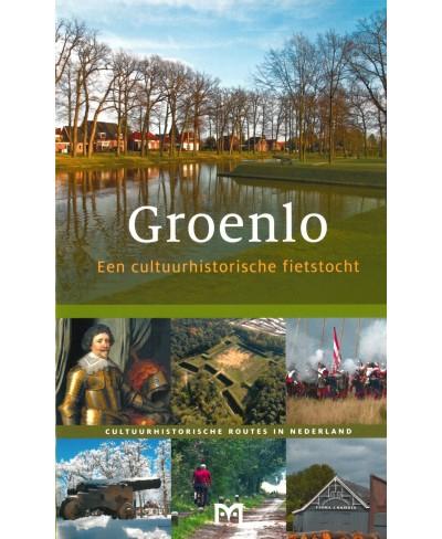Groenlo, Een cultuurhistorische fietstocht