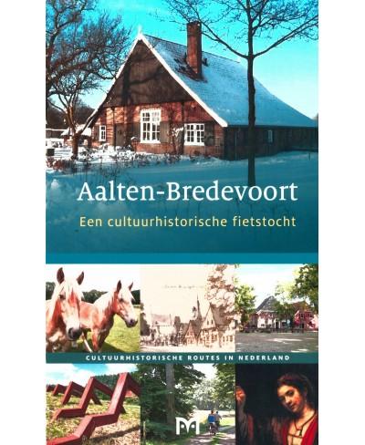 Aalten-Bredevoort, Een cultuurhistorische fietstocht