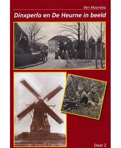 Dinxperlo en De Heurne in beeld, deel 2