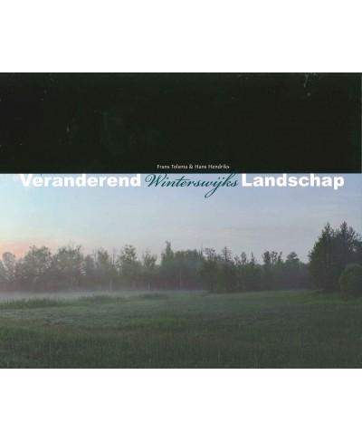 Veranderend Winterswijks landschap