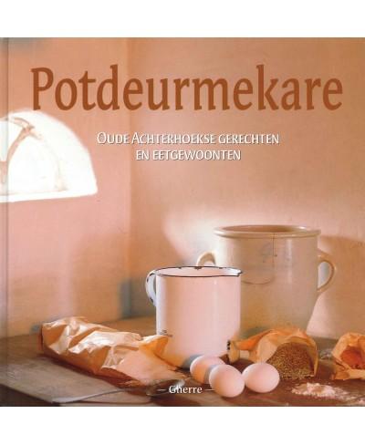 Potdeurmekare, Oude Achterhoekse gerechten en eetgewoonten