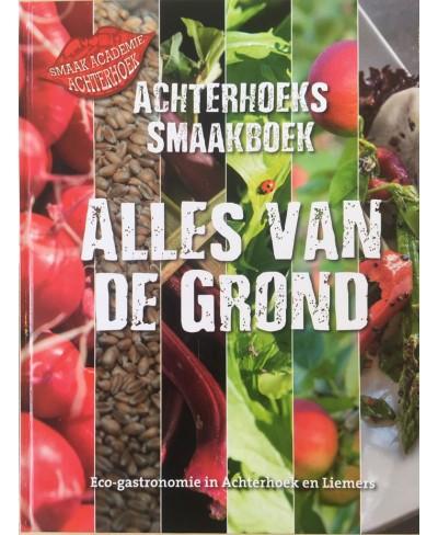 Achterhoeks Smaakboek - Alles van de grond