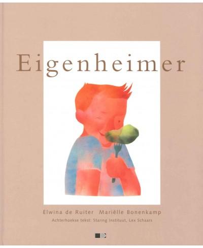 Eigenheimer, een voorlees- en prentenboek voor jong en oud in het Achterhoeks en Nederlands