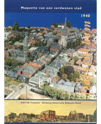 Doetinchem 1940, een maquette van verdwenen stad