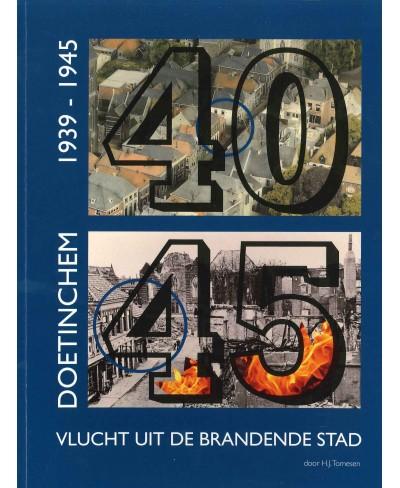 Doetinchem, 1939-1945 vlucht uit brandende stad