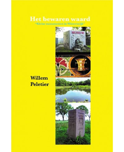 """Het bewaren waard """"Kleine monumenten in Winterswijk"""""""