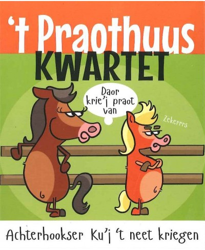't Praothuus Kwartet, 1e editie