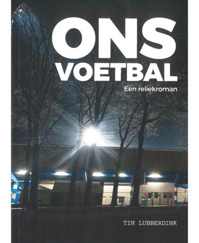 Ons Voetbal - Een reliekroman
