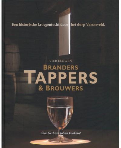 Vier eeuwen Branders, Tappers & Brouwers