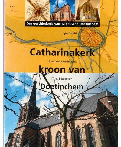 Catharinakerk - kroon van Doetinchem - tweedehands
