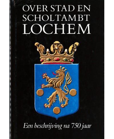 Over stad en scholtamt Lochem - tweedehands