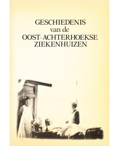 Geschiedenis van de Oost-Achterhoekse ziekenhuizen - tweedehands