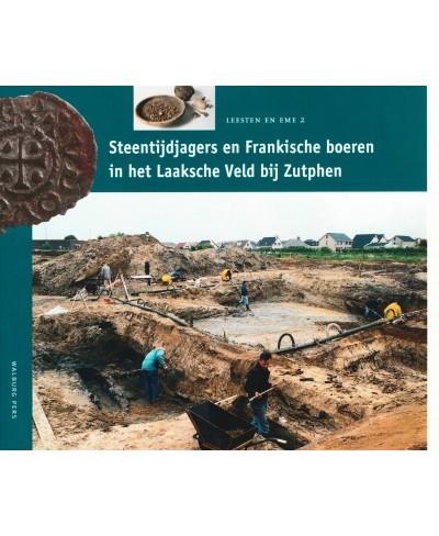 Steentijdjagers en Frankische boeren in het Laaksche Veld bij Zutphen - tweedehands