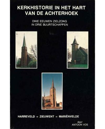 Kerkhistorie in het hart van de Achterhoek - tweedehands