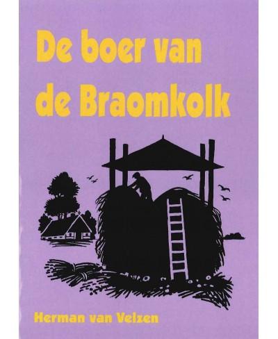 De boer van de Braomkolk