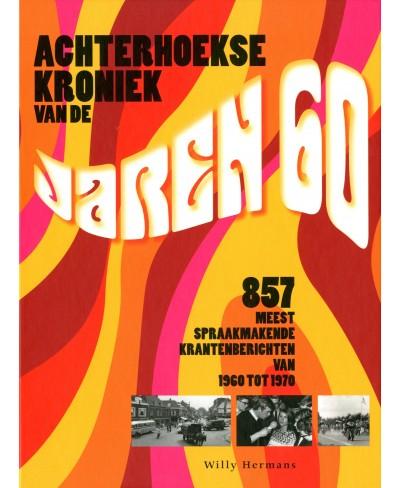 Achterhoekse kroniek van de jaren 60