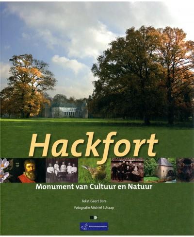 Hackfort. Monument van cultuur en natuur