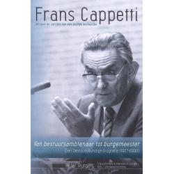 Frans Cappetti, persoon en carrière van een publiek bestuurder.