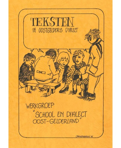 Teksten in Oostgelders dialect