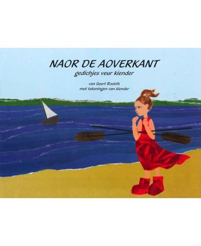 Naor de aoverkant (gedichtenbundel voor kinderen), Liemers dialect