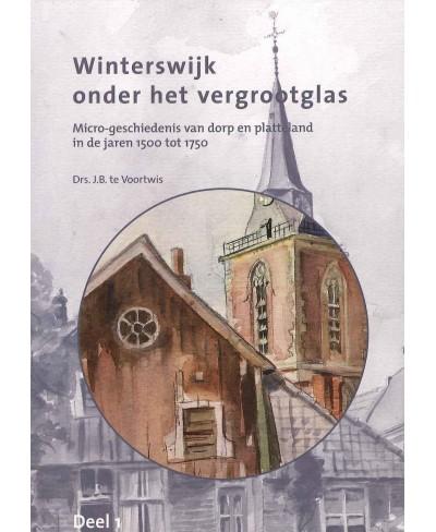 Winterswijk onder het vergrootglas, deel 1: Het Dorp